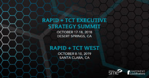 SME Announces Two New RAPID + TCT 3D Printing Events to Be Held in California (3dprint.com)